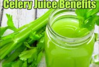Celery Juice Benefits