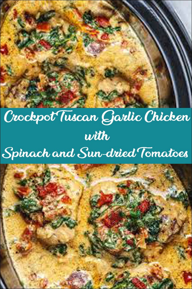 Crockpot Tuscan Garlic Chicken With Spinach And Sun Dried Tomatoes