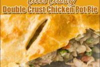 Cooks Country Double Crust Chicken Pot Pie