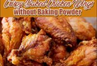 Crispy Baked Chicken Wings Without Baking Powder