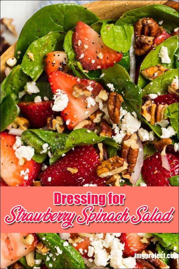 Dressing For Strawberry Spinach Salad
