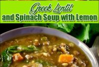 Greek Lentil And Spinach Soup With Lemon