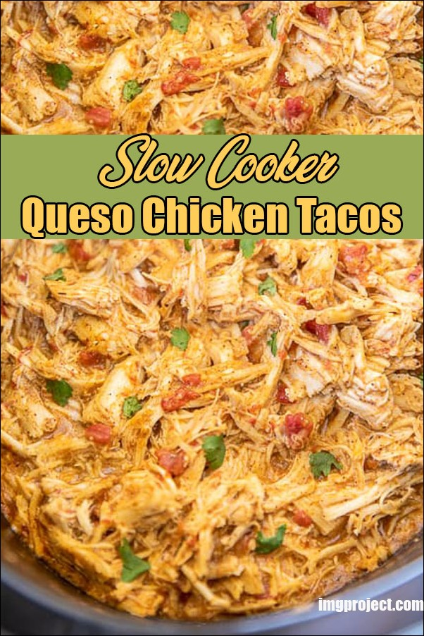 Slow Cooker Queso Chicken Tacos