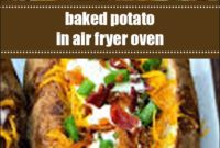 Baked Potato In Air Fryer Oven