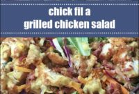 Chick Fil A Grilled Chicken Salad