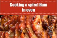 Cooking A Spiral Ham In Oven
