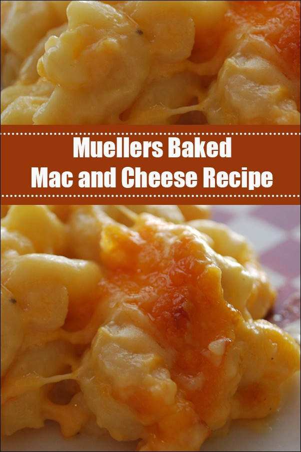 Muellers Baked Mac And Cheese Recipe