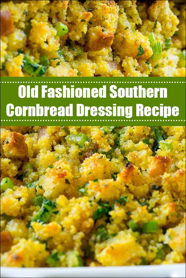 Old Fashioned Southern Cornbread Dressing Recipe
