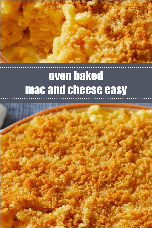 Oven Baked Mac And Cheese Easy